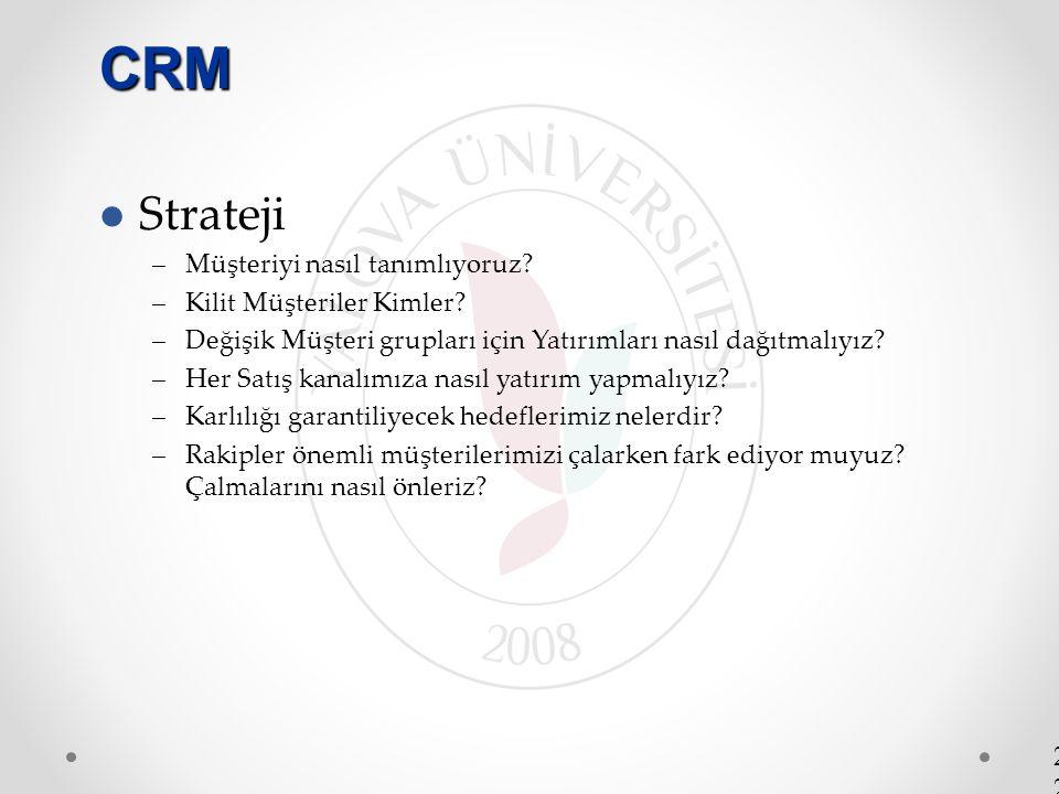 CRM Strateji Müşteriyi nasıl tanımlıyoruz Kilit Müşteriler Kimler