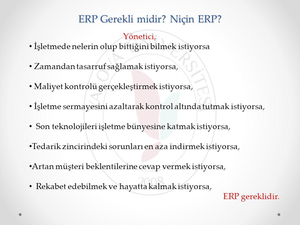 ERP Gerekli midir Niçin ERP