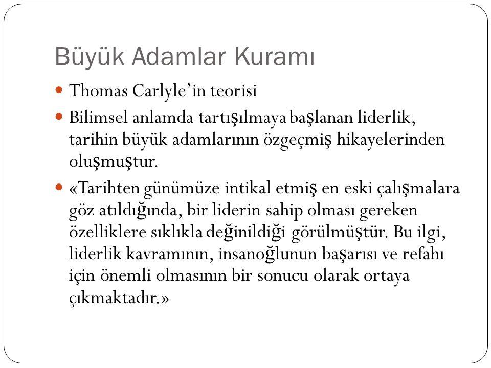 Büyük Adamlar Kuramı Thomas Carlyle'in teorisi