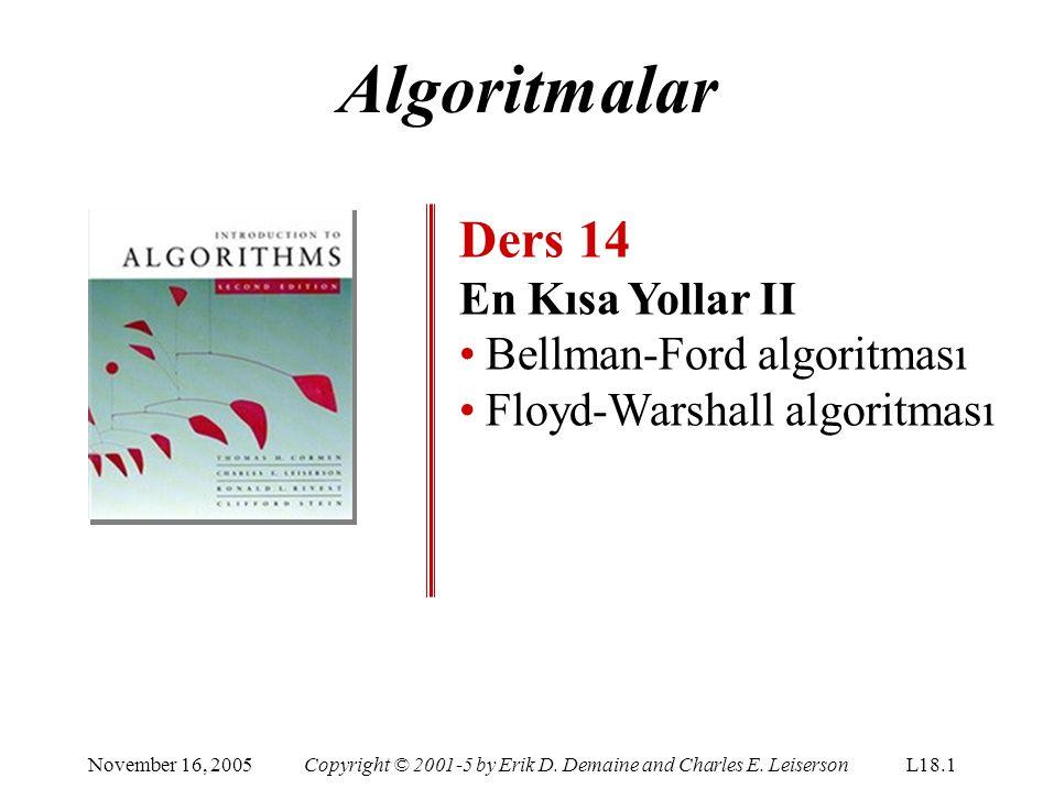 Algoritmalar Ders 14 En Kısa Yollar II Bellman-Ford algoritması