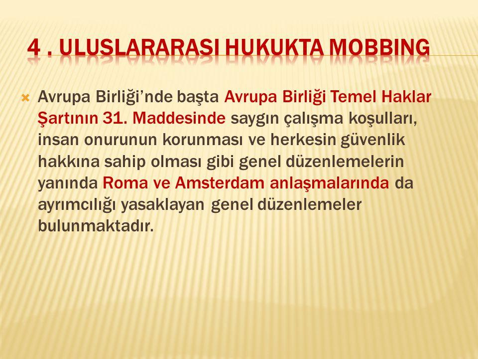 4 . ULUSLARARASI HUKUKTA MOBBING