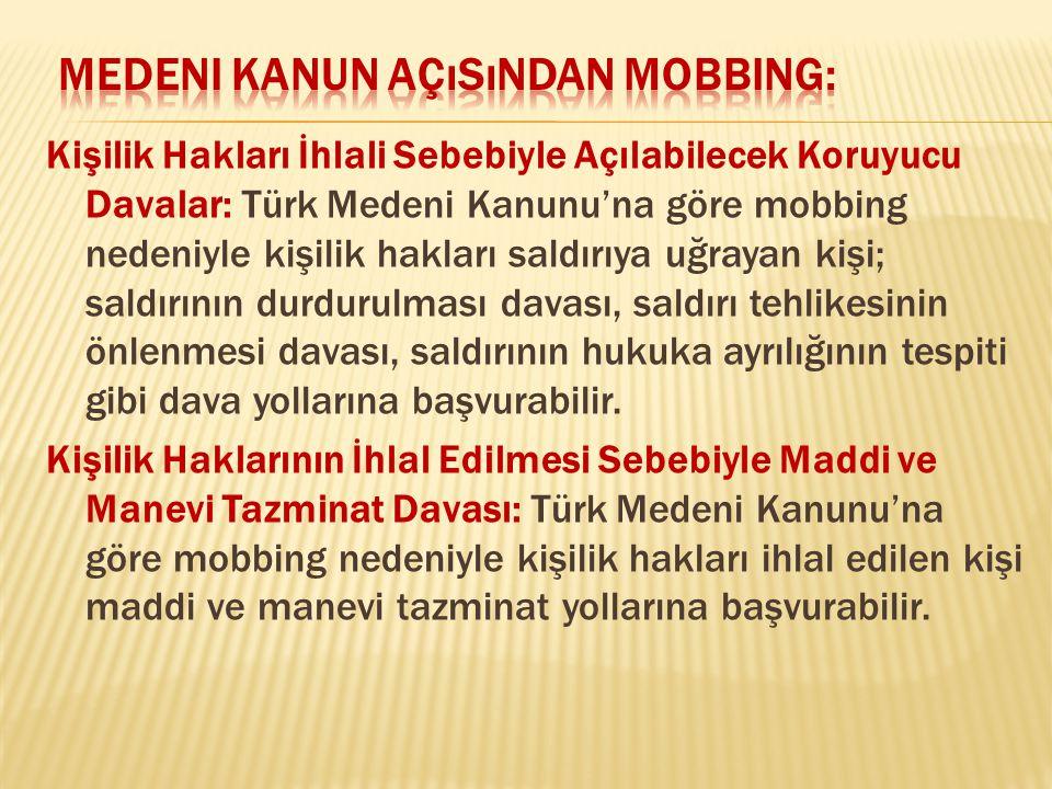 Medeni Kanun Açısından Mobbing: