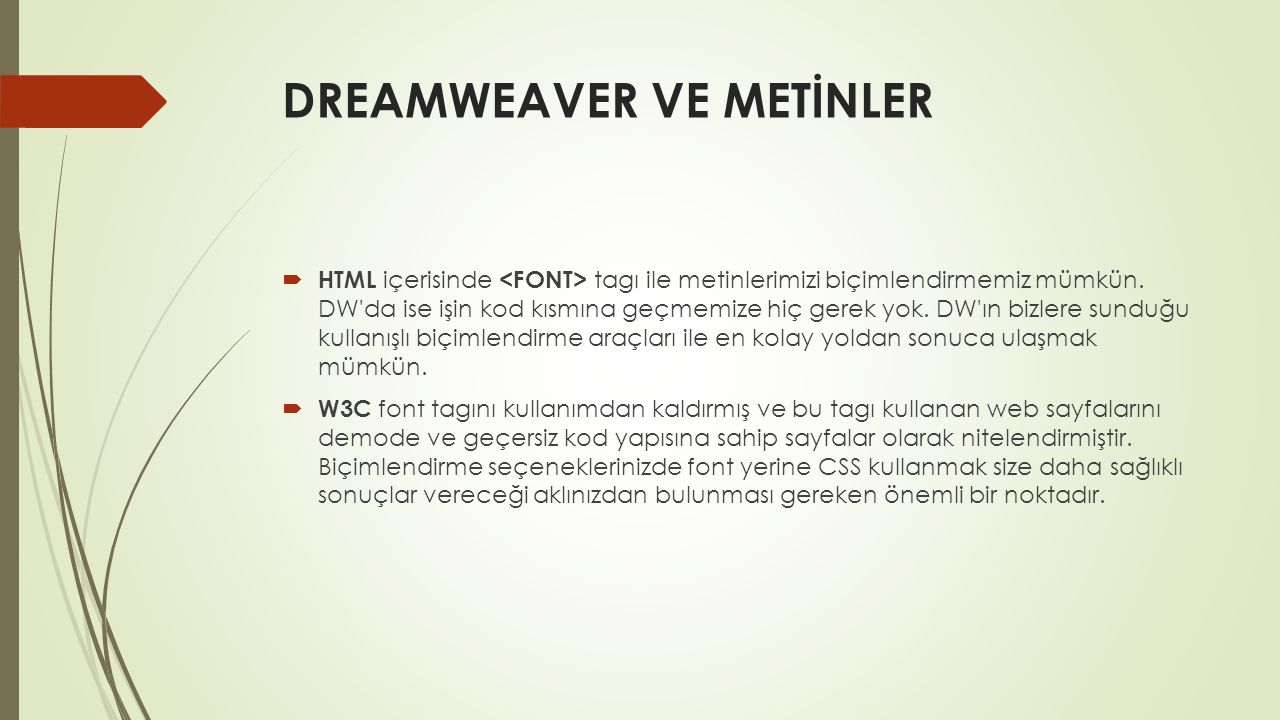 DREAMWEAVER VE METİNLER