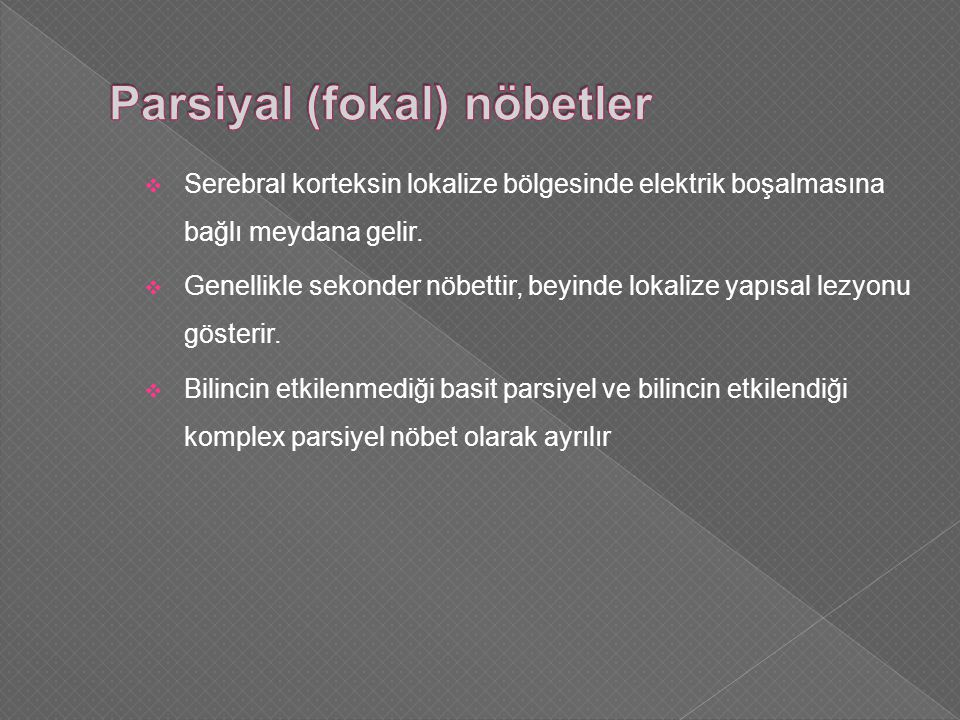 Parsiyal (fokal) nöbetler