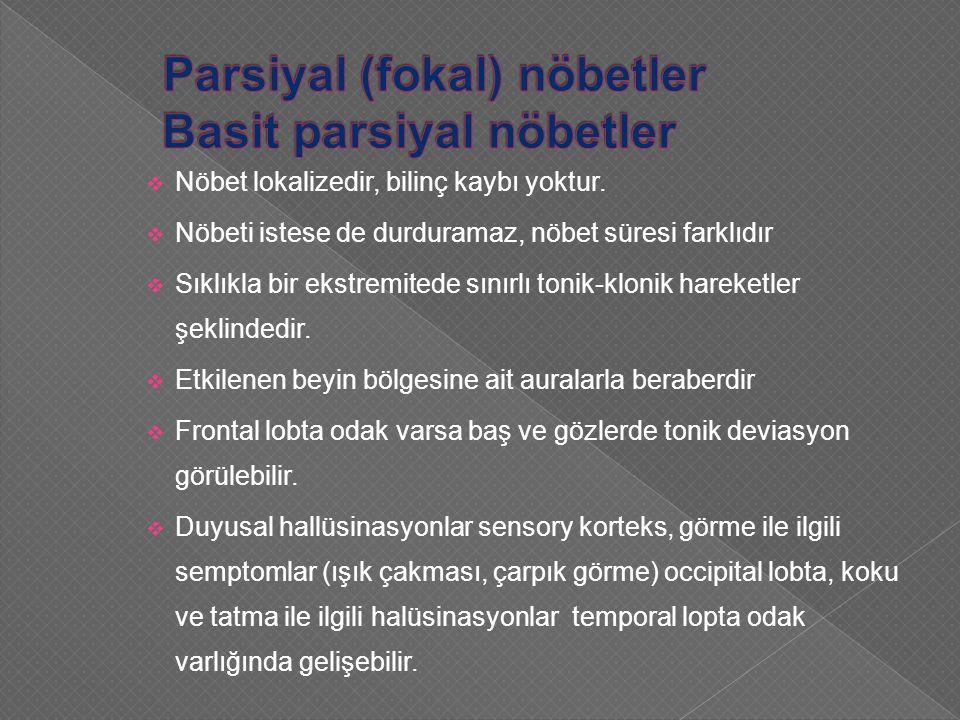 Parsiyal (fokal) nöbetler Basit parsiyal nöbetler