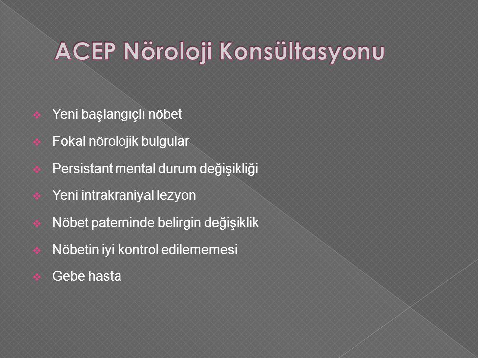 ACEP Nöroloji Konsültasyonu