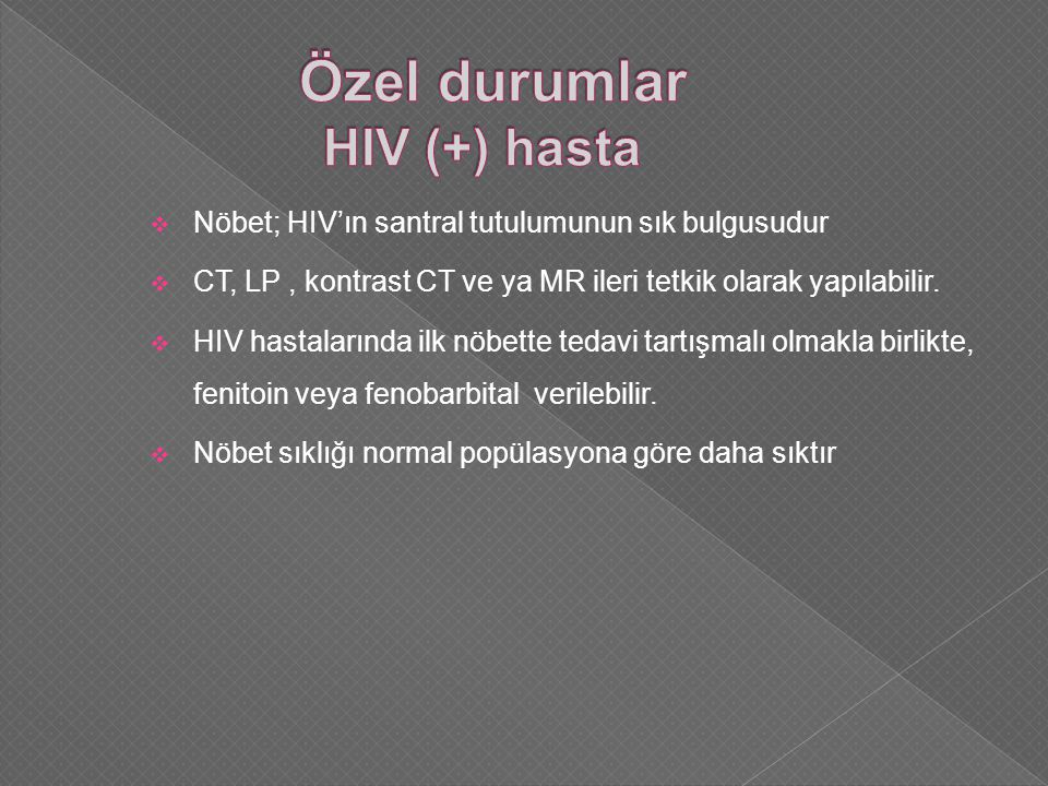 Özel durumlar HIV (+) hasta