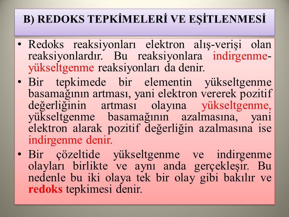 B) REDOKS TEPKİMELERİ VE EŞİTLENMESİ