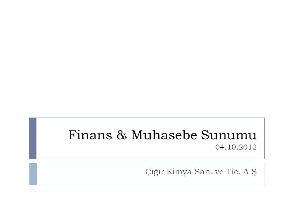 Finans & Muhasebe Sunumu 04.10.2012