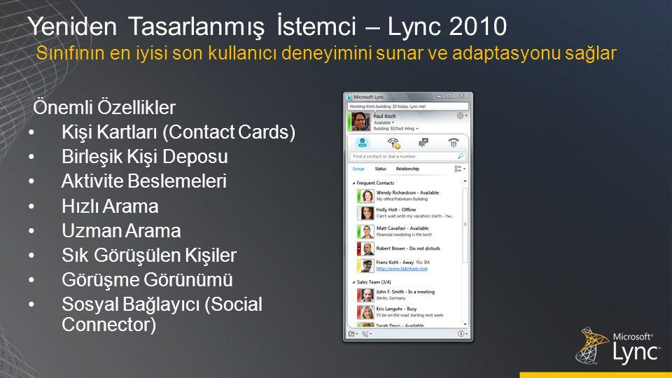 Yeniden Tasarlanmış İstemci – Lync 2010