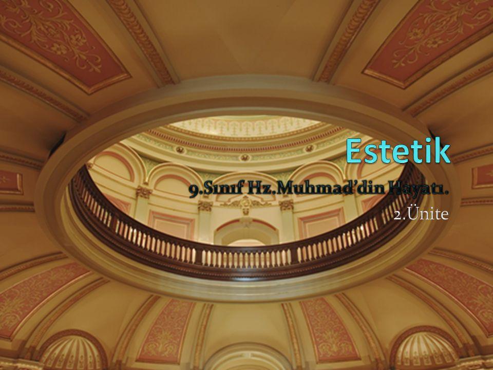 9.Sınıf Hz.Muhmad'din Hayatı. 2.Ünite