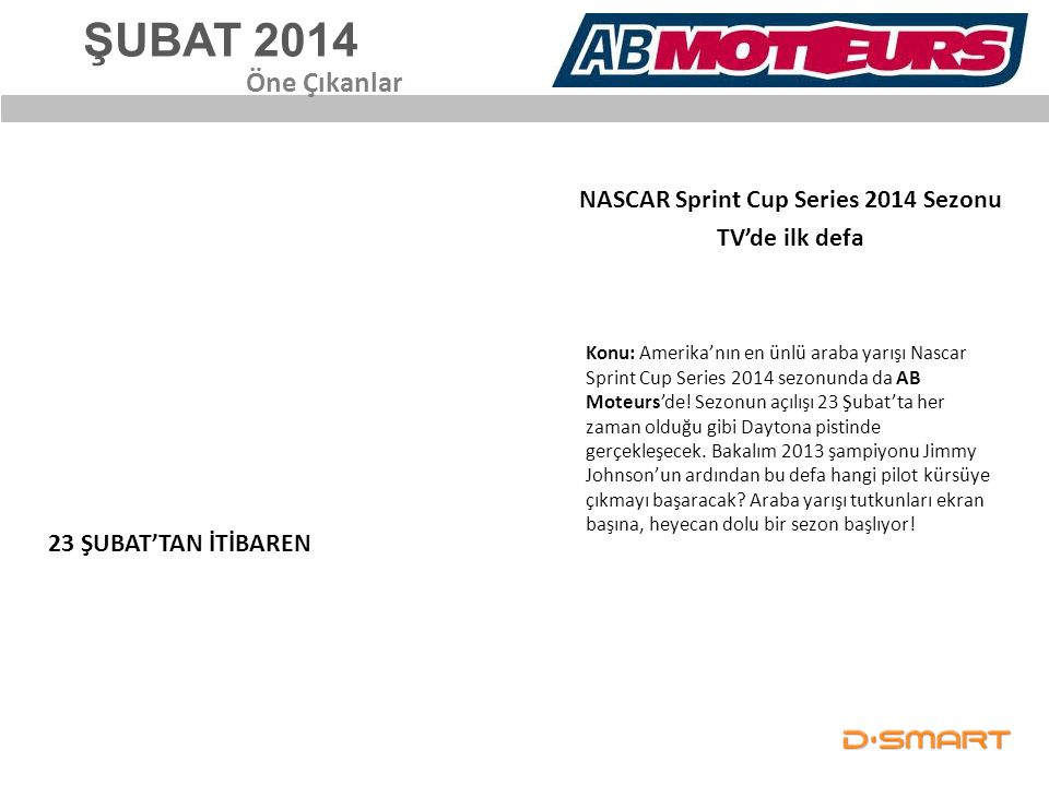 NASCAR Sprint Cup Series 2014 Sezonu TV'de ilk defa