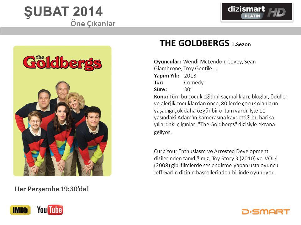 ŞUBAT 2014 THE GOLDBERGS 1.Sezon Öne Çıkanlar Her Perşembe 19:30'da!