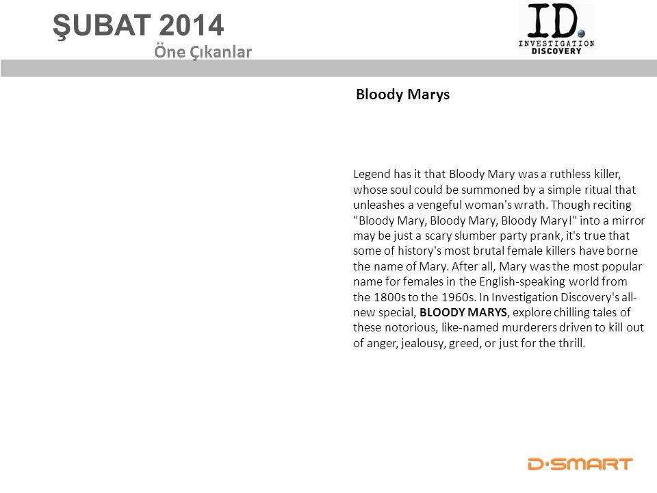 ŞUBAT 2014 Öne Çıkanlar Bloody Marys