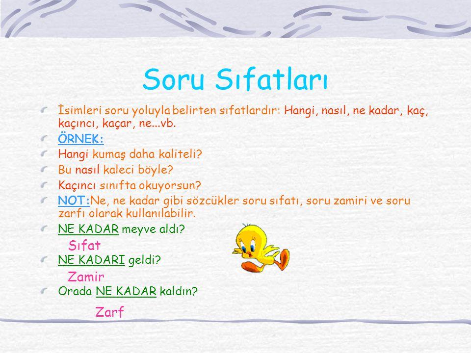 Soru Sıfatları Sıfat Zamir Zarf
