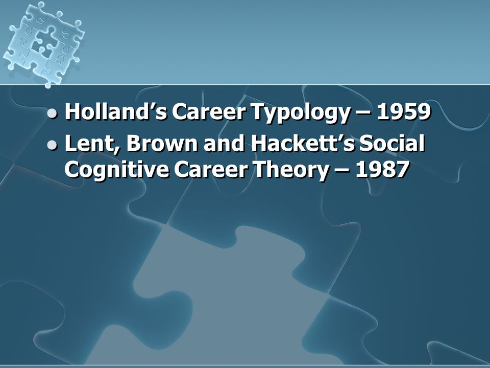 Holland's Career Typology – 1959