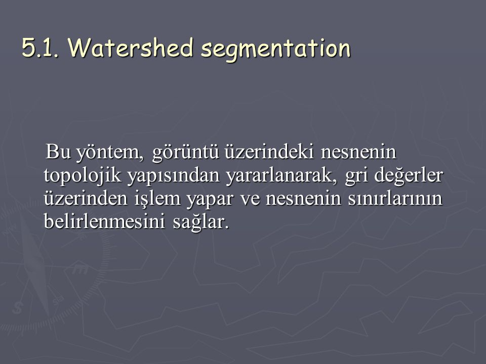 5.1. Watershed segmentation
