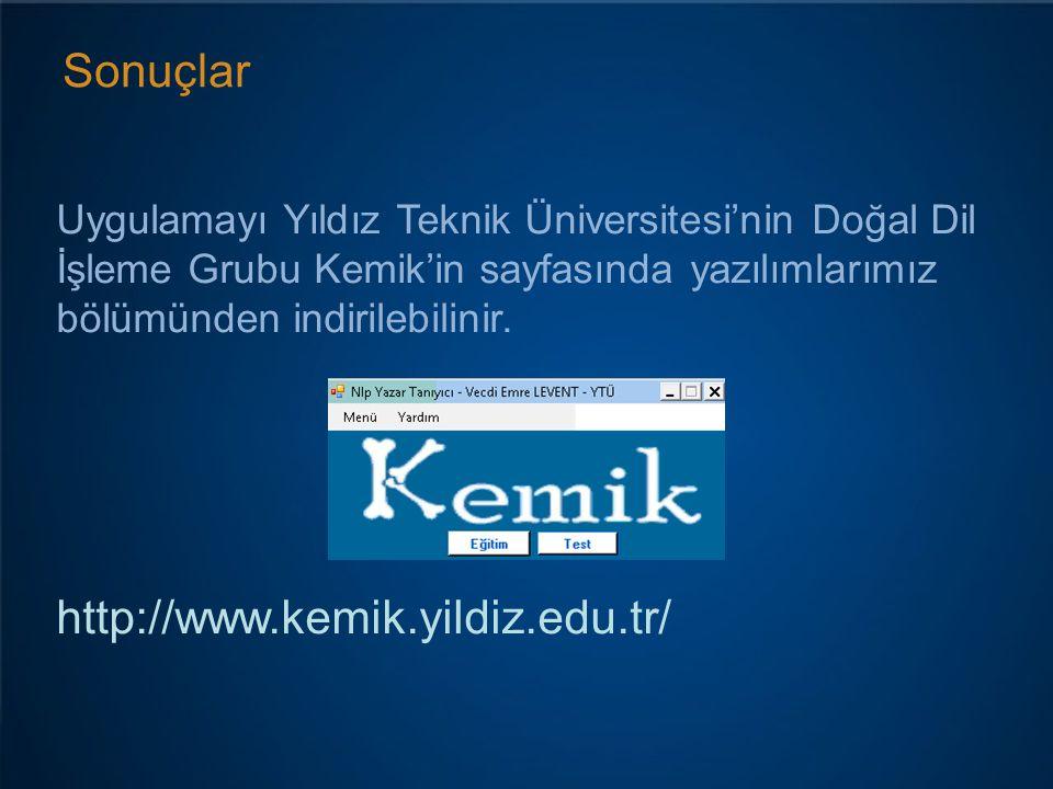 Sonuçlar http://www.kemik.yildiz.edu.tr/