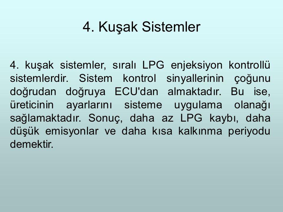 4. Kuşak Sistemler