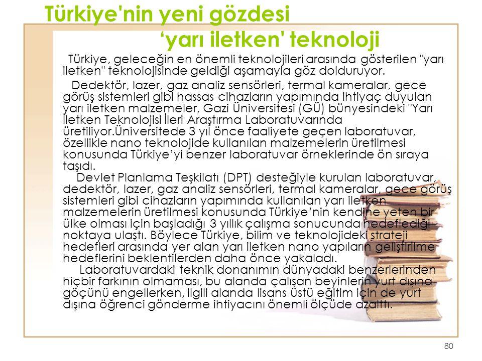 Türkiye nin yeni gözdesi 'yarı iletken teknoloji