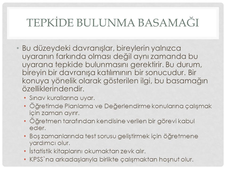 TEPKİDE BULUNMA BASAMAĞI