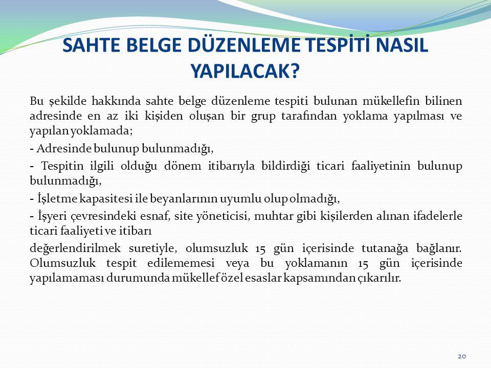 SAHTE BELGE DÜZENLEME TESPİTİ NASIL YAPILACAK