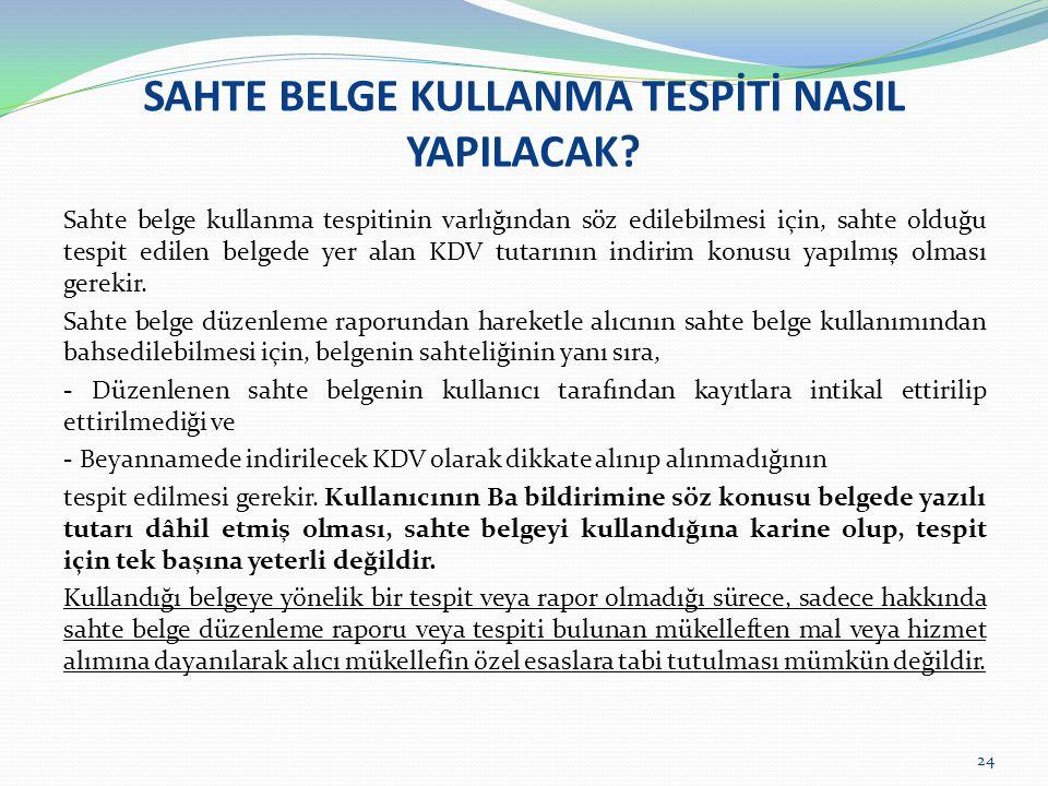 SAHTE BELGE KULLANMA TESPİTİ NASIL YAPILACAK