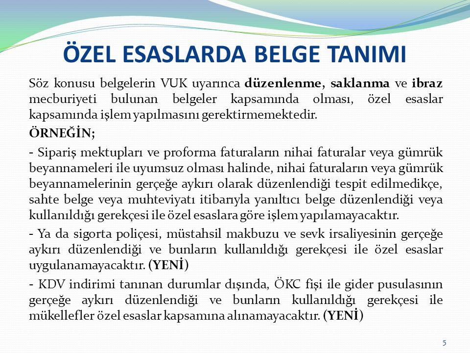 ÖZEL ESASLARDA BELGE TANIMI