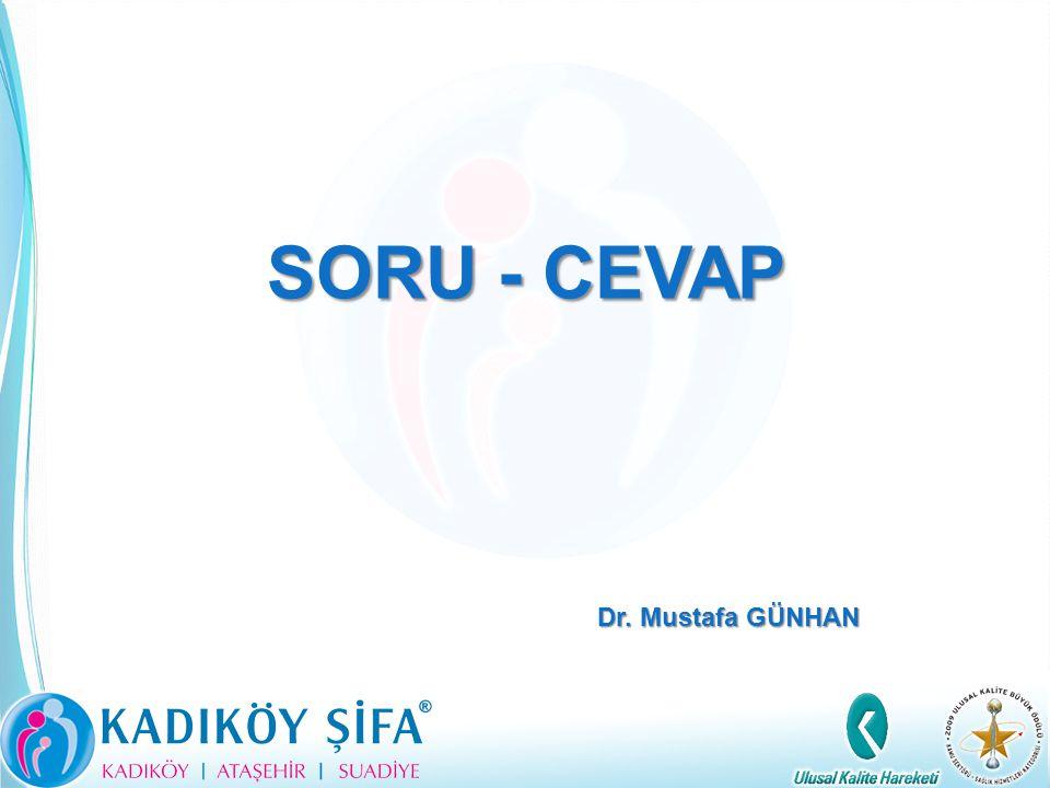 SORU - CEVAP Dr. Mustafa GÜNHAN