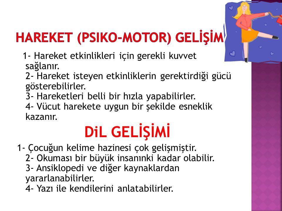 HAREKET (psiko-motor) GELİŞİM