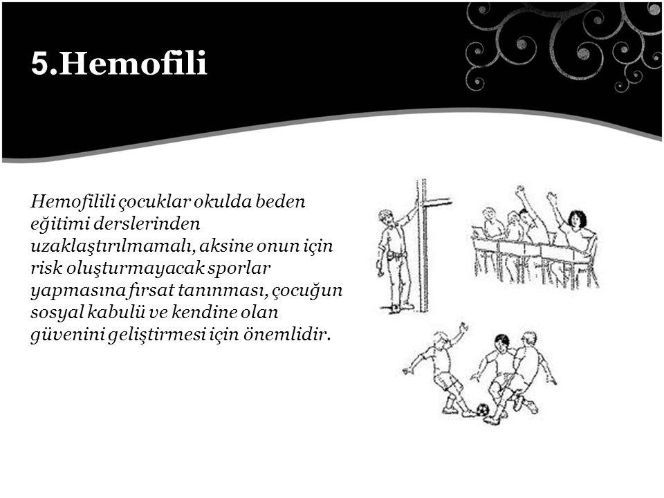 5.Hemofili
