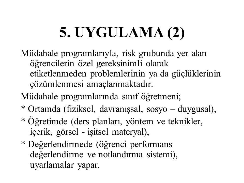 5. UYGULAMA (2)