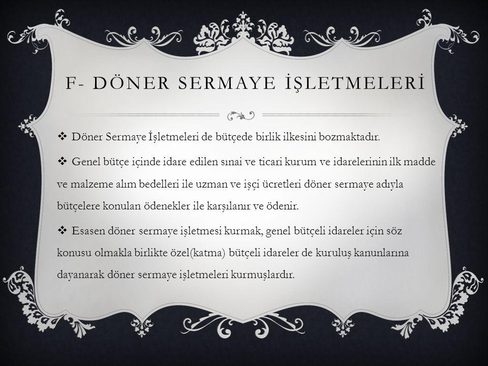 F- DÖNER SERMAYE İŞLETMELERİ