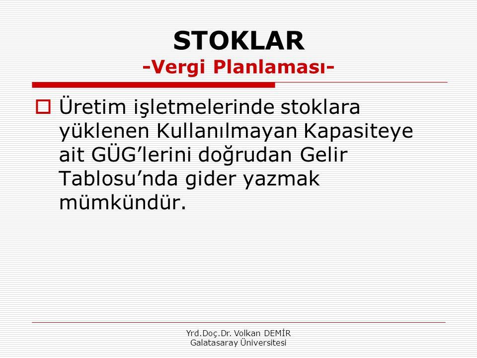STOKLAR -Vergi Planlaması-