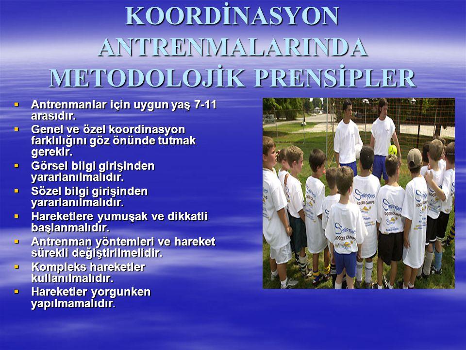 KOORDİNASYON ANTRENMALARINDA METODOLOJİK PRENSİPLER