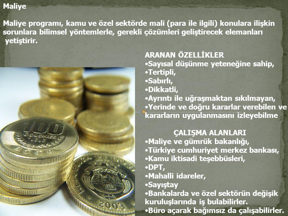 Maliye Maliye programı, kamu ve özel sektörde mali (para ile ilgili) konulara ilişkin.