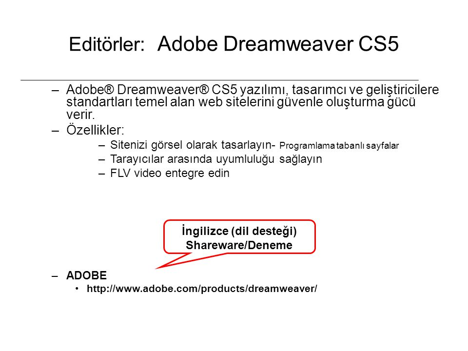 Editörler: Adobe Dreamweaver CS5