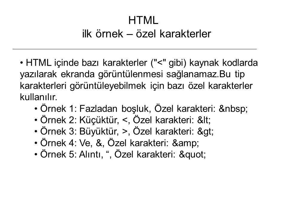 HTML ilk örnek – özel karakterler