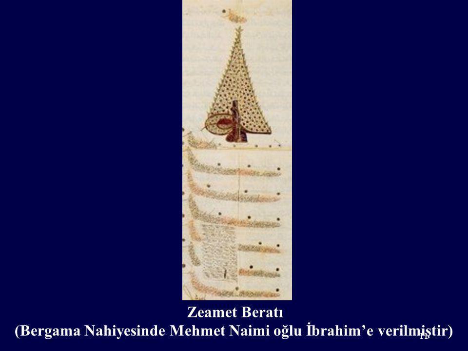 (Bergama Nahiyesinde Mehmet Naimi oğlu İbrahim'e verilmiştir)