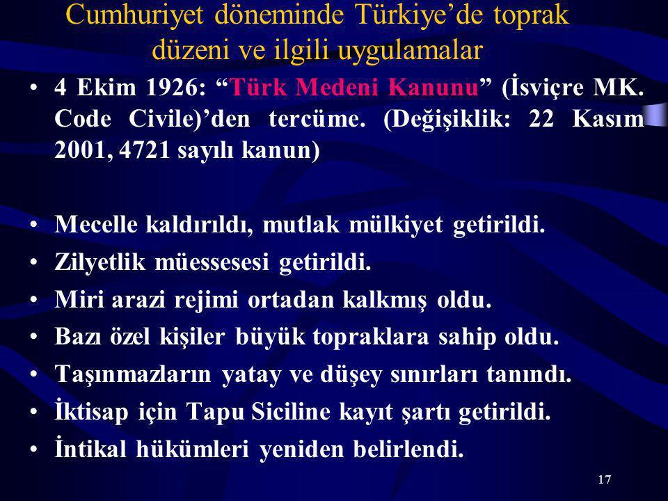 Cumhuriyet döneminde Türkiye'de toprak düzeni ve ilgili uygulamalar