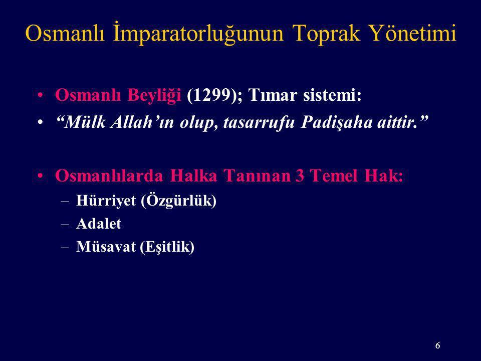 Osmanlı İmparatorluğunun Toprak Yönetimi