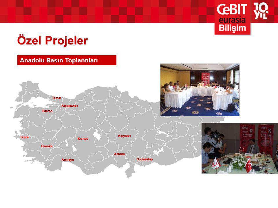 Özel Projeler Anadolu Basın Toplantıları İzmit Adapazarı Bursa Kayseri
