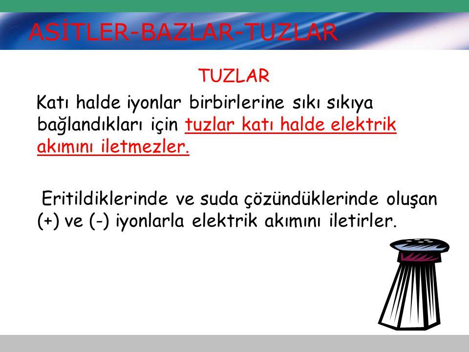 ASİTLER-BAZLAR-TUZLAR