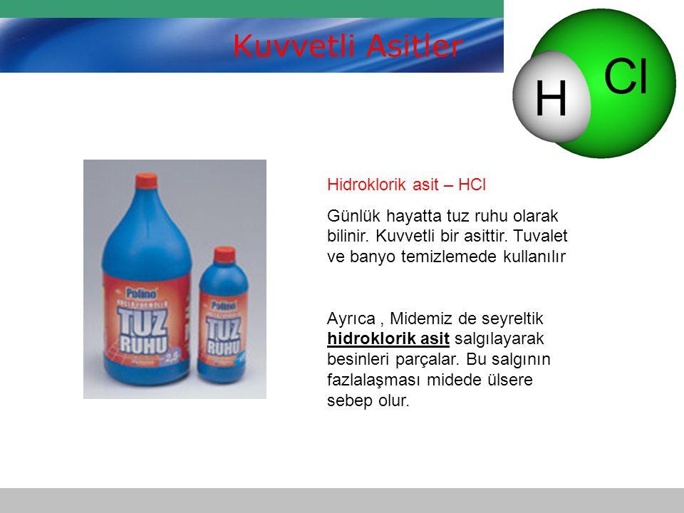 Kuvvetli Asitler Hidroklorik asit – HCl