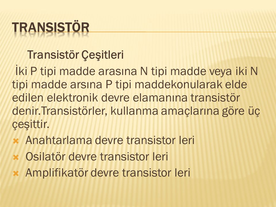Transistör Transistör Çeşitleri