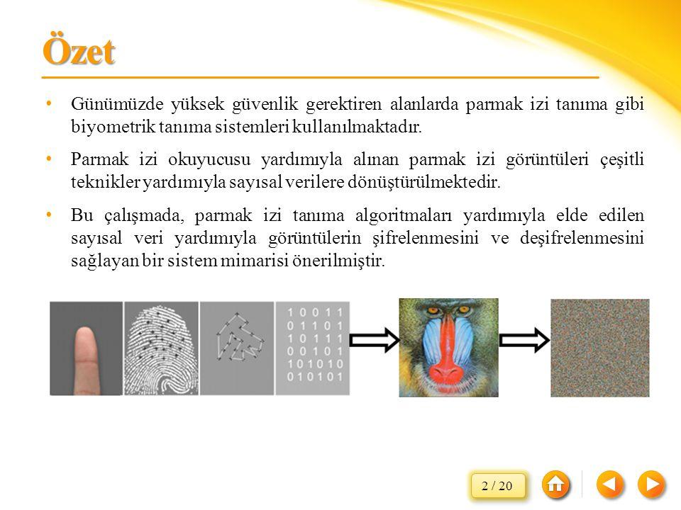 Özet Günümüzde yüksek güvenlik gerektiren alanlarda parmak izi tanıma gibi biyometrik tanıma sistemleri kullanılmaktadır.