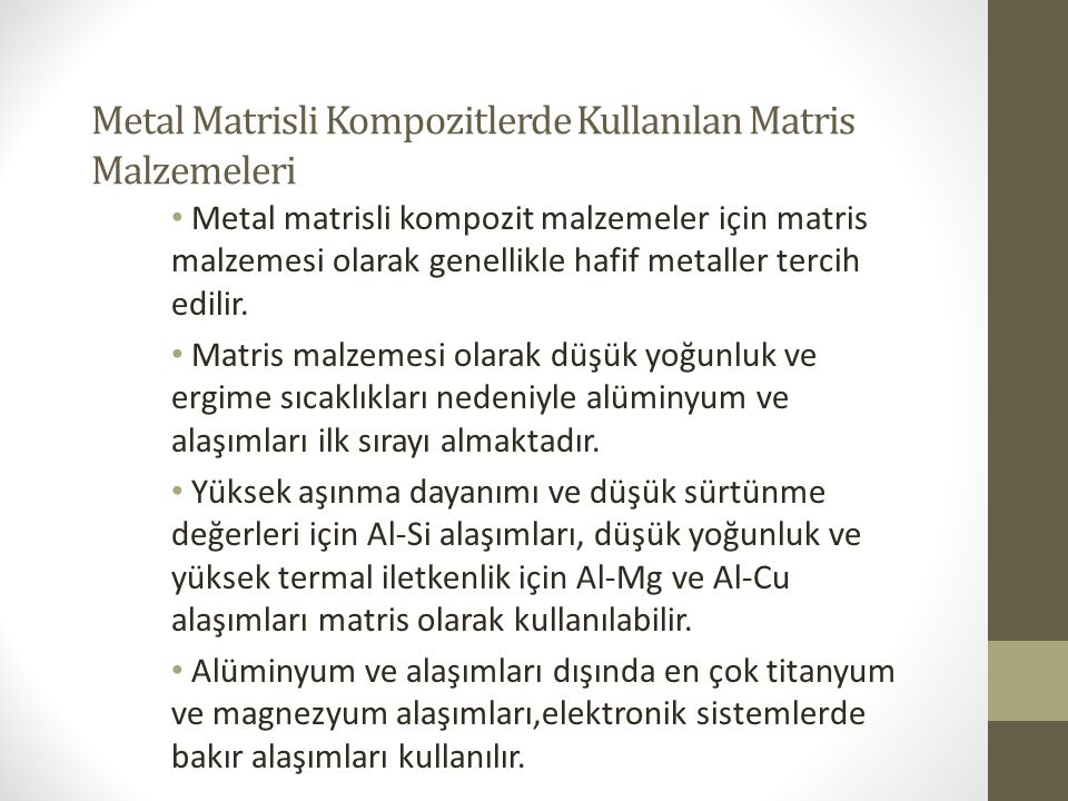 Metal Matrisli Kompozitlerde Kullanılan Matris Malzemeleri