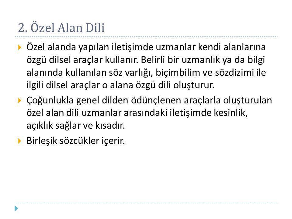 2. Özel Alan Dili