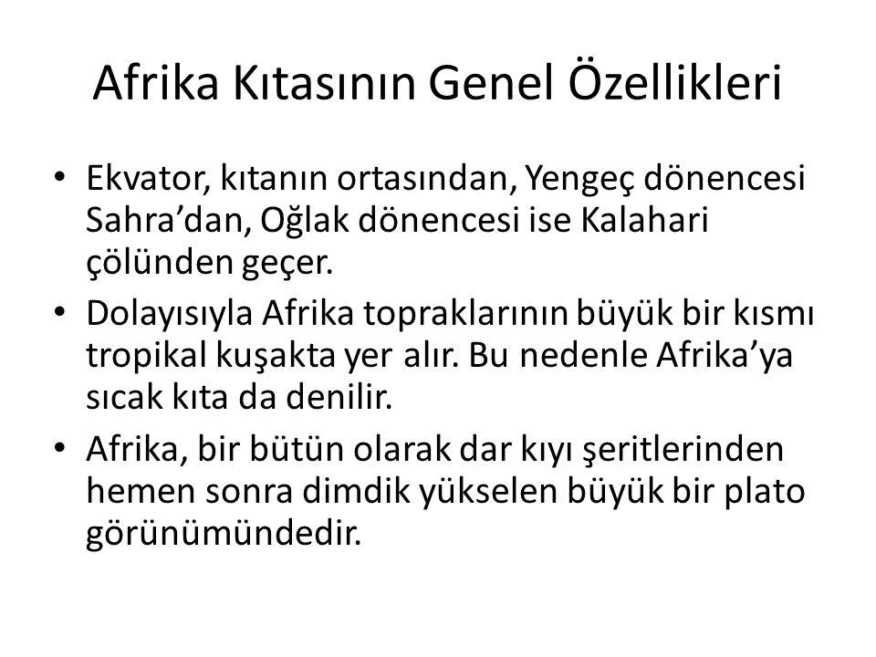 Afrika Kıtasının Genel Özellikleri
