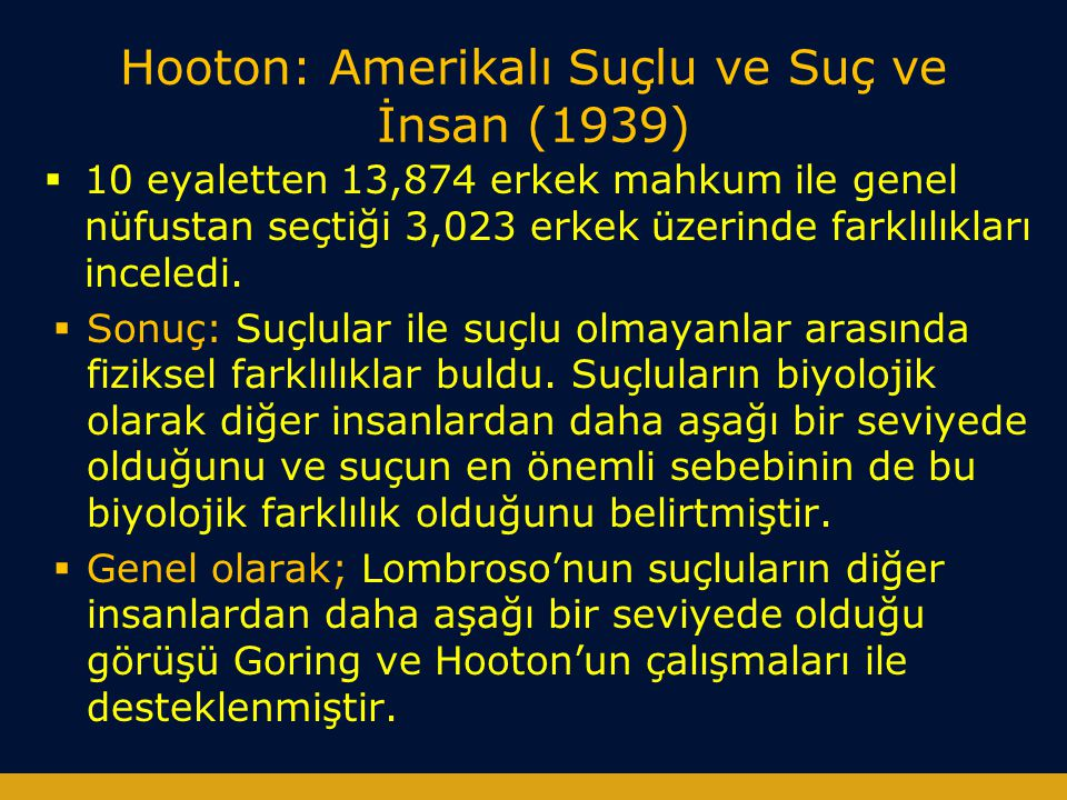 Hooton: Amerikalı Suçlu ve Suç ve İnsan (1939)